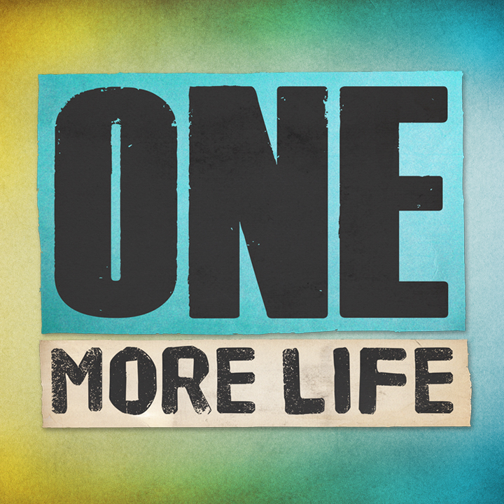 One More Life sq - One More Life square